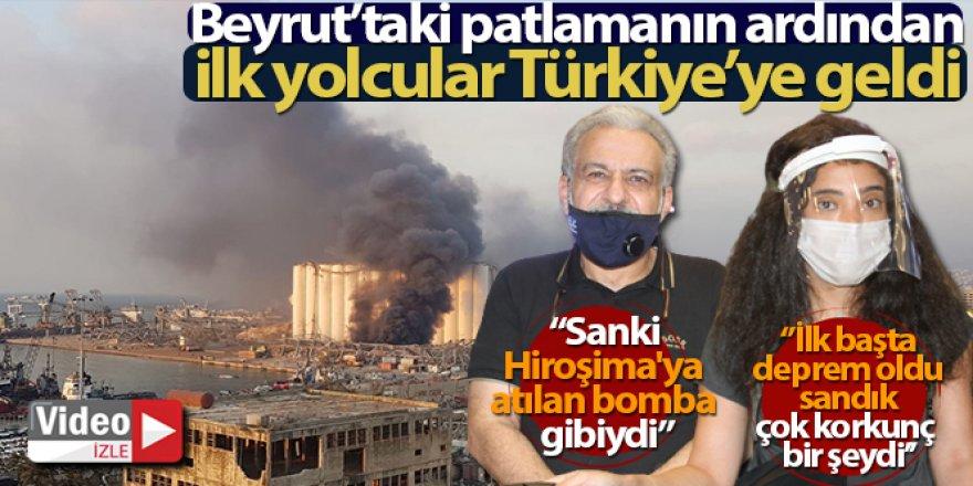 Beyrut'taki patlamanın ardından ilk yolcular Türkiye'ye geldi