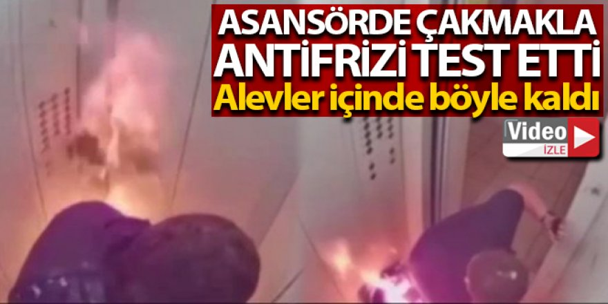 Rusya'da asansörde çakmakla antifrizi test eden adam alevler içinde kaldı