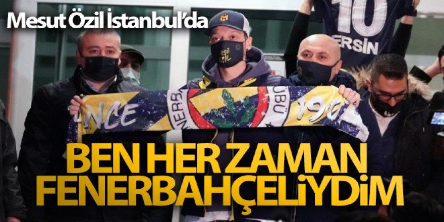 Mesut Özil: 'Rüya sadece Fenerbahçe için değil, benim için de gerçekleşiyor'