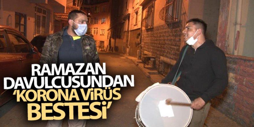 Ramazan davulcusundan 'korona virüs bestesi'