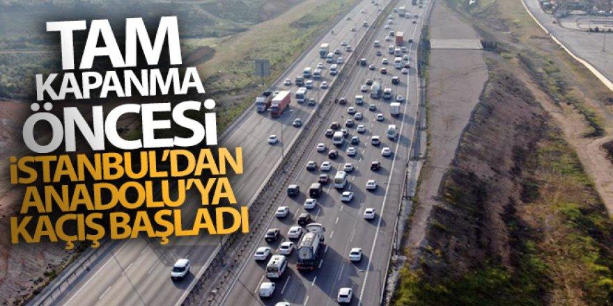 Tam kapanma öncesi Anadolu'ya kaçış başladı