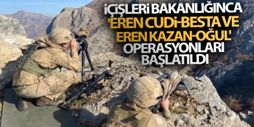 'Eren Cudi-Besta ve Eren Kazan-Oğul' operasyonları başlatıldı