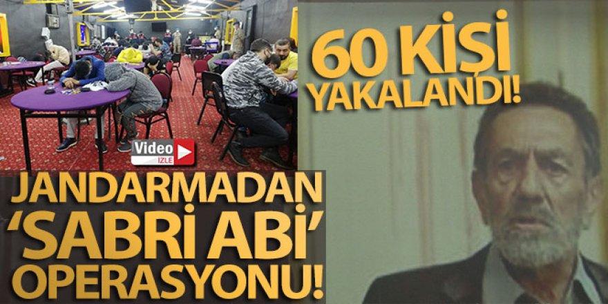 Jandarmadan 'Sabri Abi' ismiyle kumar baskını