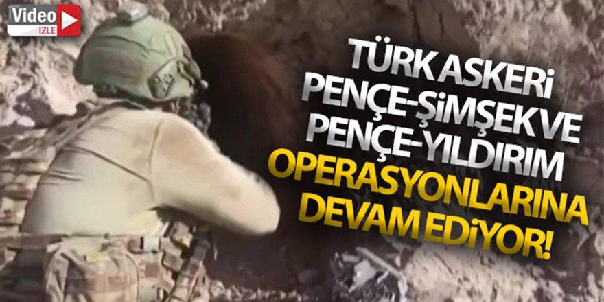 Türk askeri Pençe-Şimşek ve Pençe-Yıldırım operasyonlarına devam ediyor