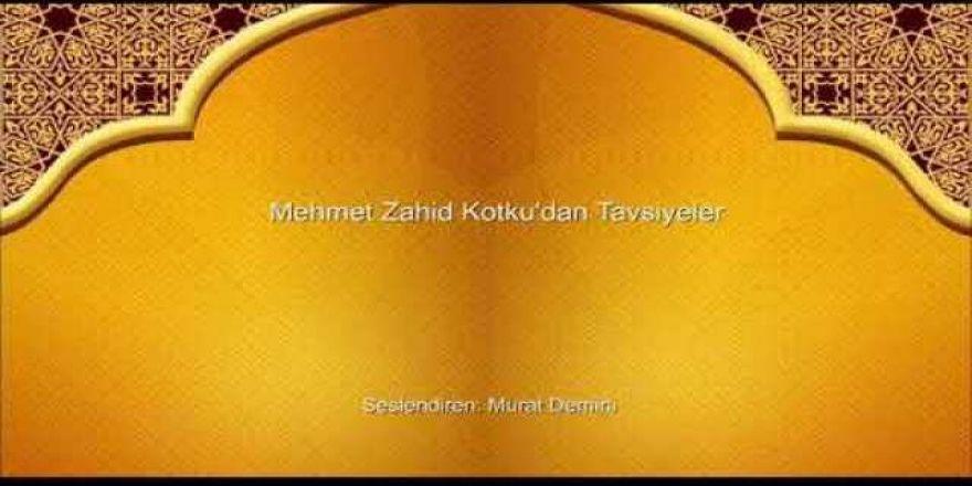 Mehmet Zahid Kotku'dan Tafsiyeler